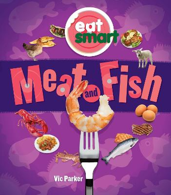 Meat and Fish by Vic Parker