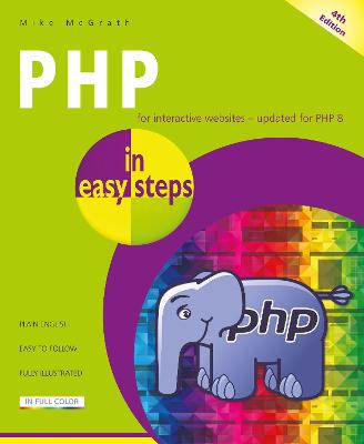 PHP in easy steps: Updated for PHP 8 book