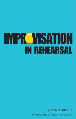 Improvisation in Rehearsal book