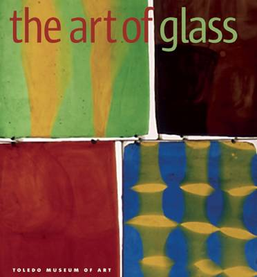 The Art of Glass by Sefano Carboni