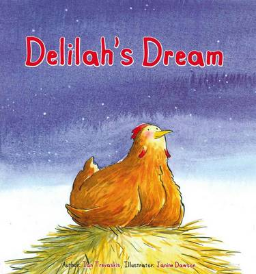 Delilah's Dream by Ian Trevaskis