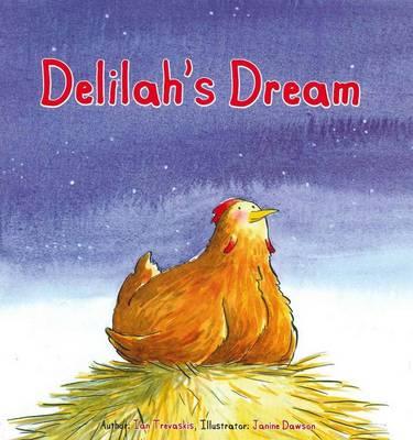 Delilah's Dream by Ian Trevaskis