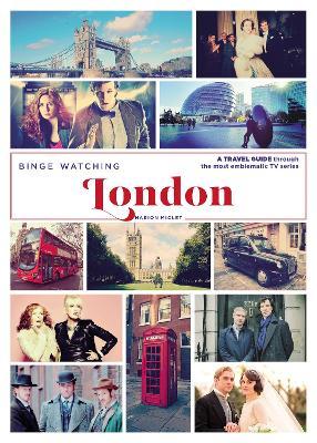 Binge Watching London book