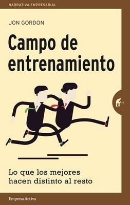 Campo de Entrenamiento by Jon Gordon