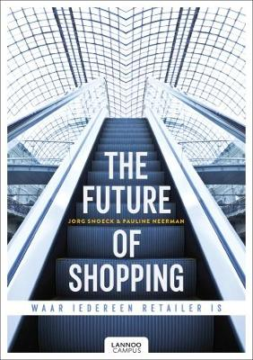 The Future of Shopping by Jorg Snoeck