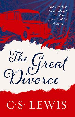 The Great Divorce by C. S. Lewis