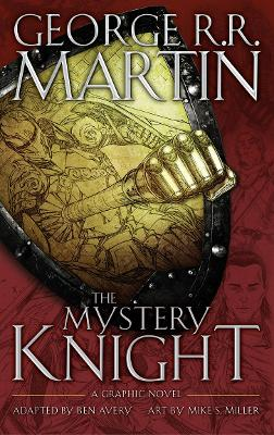 The Mystery Knight by George R. R. Martin