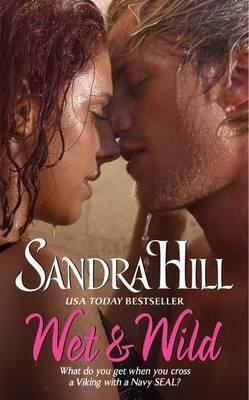 Wet & Wild by Sandra Hill
