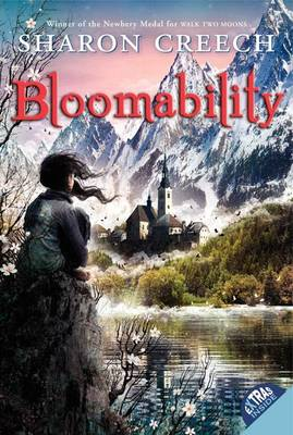 Bloomability by Sharon Creech