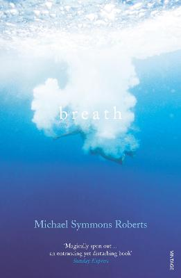 Breath by Michael Symmons Roberts