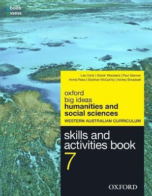 Big Ideas Humanities & Social Sciences 7 WA Curriculum Skills & Activities Book by Leo Conti