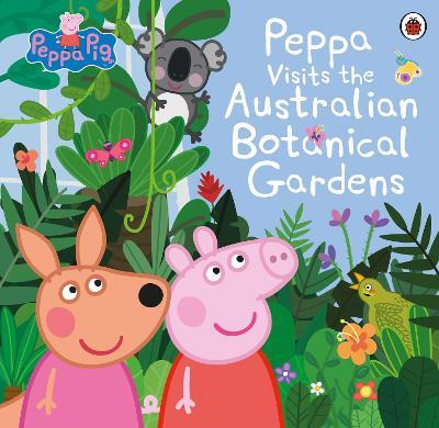 Peppa Visits the Australian Botanical Gardens book