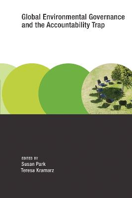 Global Environmental Governance and the Accountability Trap book
