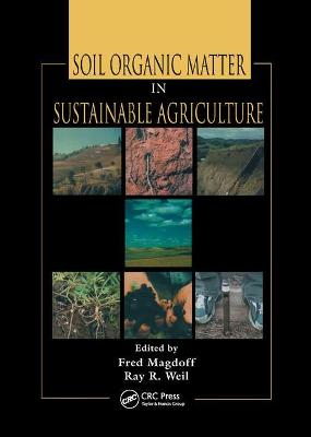 Soil Organic Matter in Sustainable Agriculture book