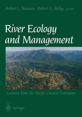 River Ecology and Management by Robert J. Naiman