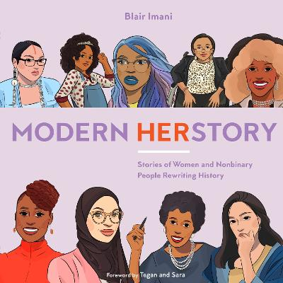 Modern HERstory: Stories of Women and Nonbinary People Rewriting History by Blair Imani