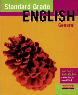 Standard Grade English General Student Book by John Seely