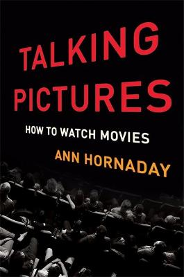 Talking Pictures by Ann Hornaday