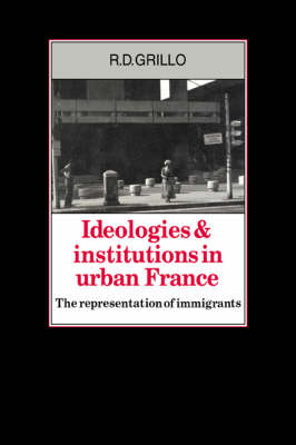 Ideologies and Institutions in Urban France book