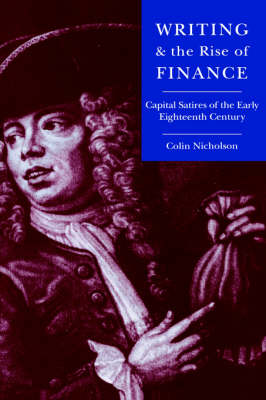 Writing and the Rise of Finance by Colin Nicholson