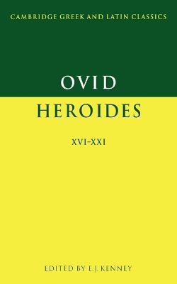 Ovid: Heroides XVI-XXI by Ovid