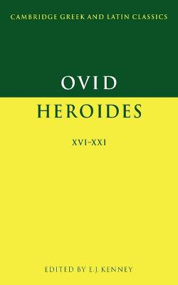 Ovid: Heroides XVI-XXI by Ovid