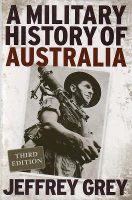 A Military History of Australia by Jeffrey Grey
