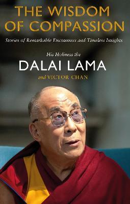 Wisdom of Compassion by Dalai Lama XIV