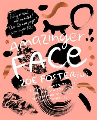 Amazinger Face by Zoe Foster Blake