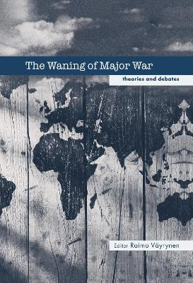 Waning of Major War by Raimo Vayrynen