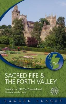 Sacred Fife and Forth Valley by Scotland's Churches Scheme