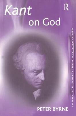 Kant on God by Peter Byrne