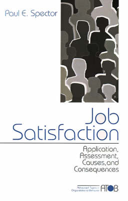 Job Satisfaction by Paul E. Spector