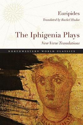 The Iphigenia Plays by Euripides