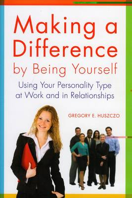 Making a Difference by Being Yourself book