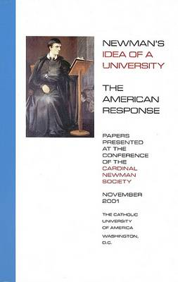 Newman's Idea of a University by J. Patrick Reilly