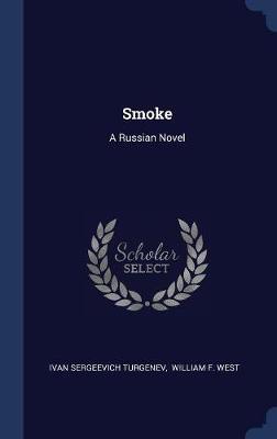 Smoke by Ivan Sergeevich Turgenev