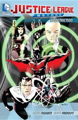 Justice League Beyond: Konstriction TP by Dustin Nguyen