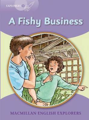 Explorers 5 A Fishy Business by Gill Munton