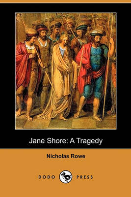 Jane Shore by Nicholas Rowe