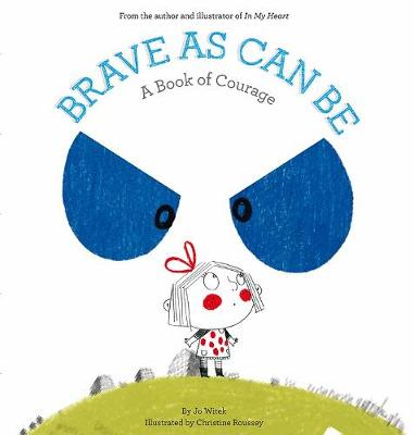 Brave As Can Be book