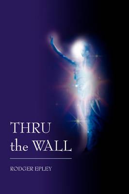 Thru the Wall book