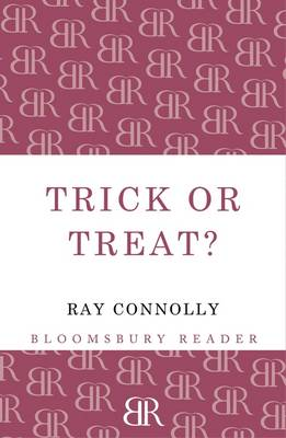 Trick or Treat? by Ray Connolly