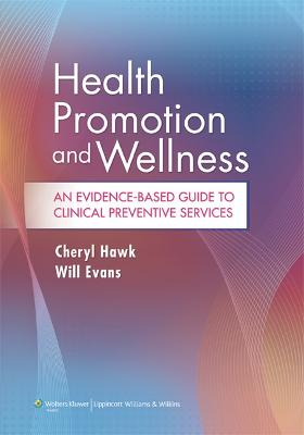 Health Promotion and Wellness by Cheryl Hawk