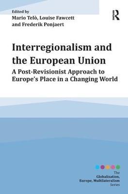 Interregionalism and the European Union book
