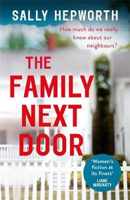 The Family Next Door by Sally Hepworth