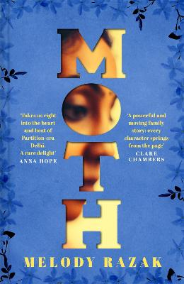 Moth: One of the Observer's 'Ten Debut Novelists' of 2021 by Melody Razak