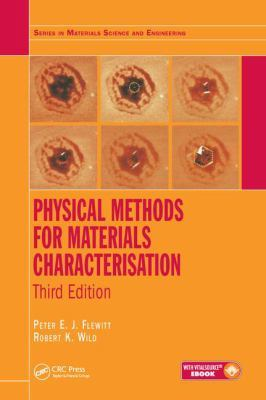 Physical Methods for Materials Characterisation by Peter E. J. Flewitt