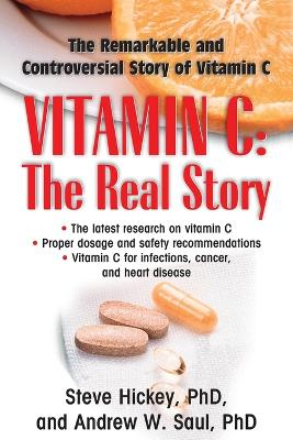 Vitamin C: the Real Story book