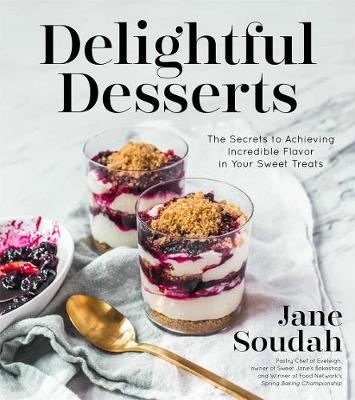 Delightful Desserts by Jane Soudah